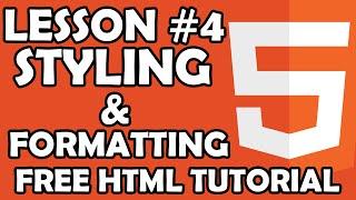 FREE HTML Tutorial - Beginner Level - lesson #4 Styling & Formatting- ttutorial