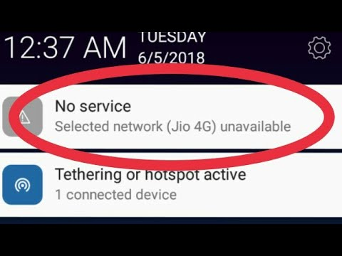 How To Fix No Service Selected Network (Jio 4g) Unavailable