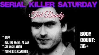 SERIAL  SATURDAY- TED BUNDY