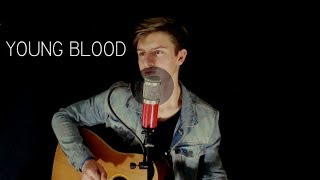 Young Blood (5SOS)//Caleb Caswell Cover