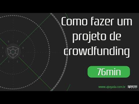 Como fazer um Projeto de Crowdfunding - Gaminário 008