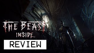 The Beast Inside Review (Video Game Video Review)