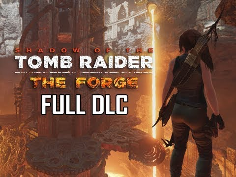 Shadow of the Tomb Raider The Forge DLC Walkthrough Gameplay - FULL GAME