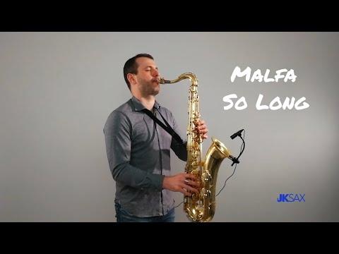 Malfa - So Long (Saxophone Cover By JK Sax)