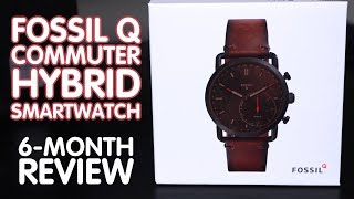 Six-Month REVIEW: FOSSIL Q Commuter HYBRID Smartwatch