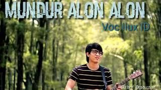 Download lagu Mundur Alon Alon Voc.iluk Id Lagu MP3