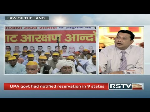 Law of the Land - Supreme Court's verdict on Jat Reservation