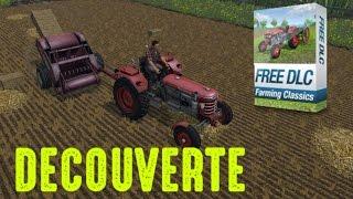 Découverte DLC - Les Grand Classiques   Farming Simulator 15