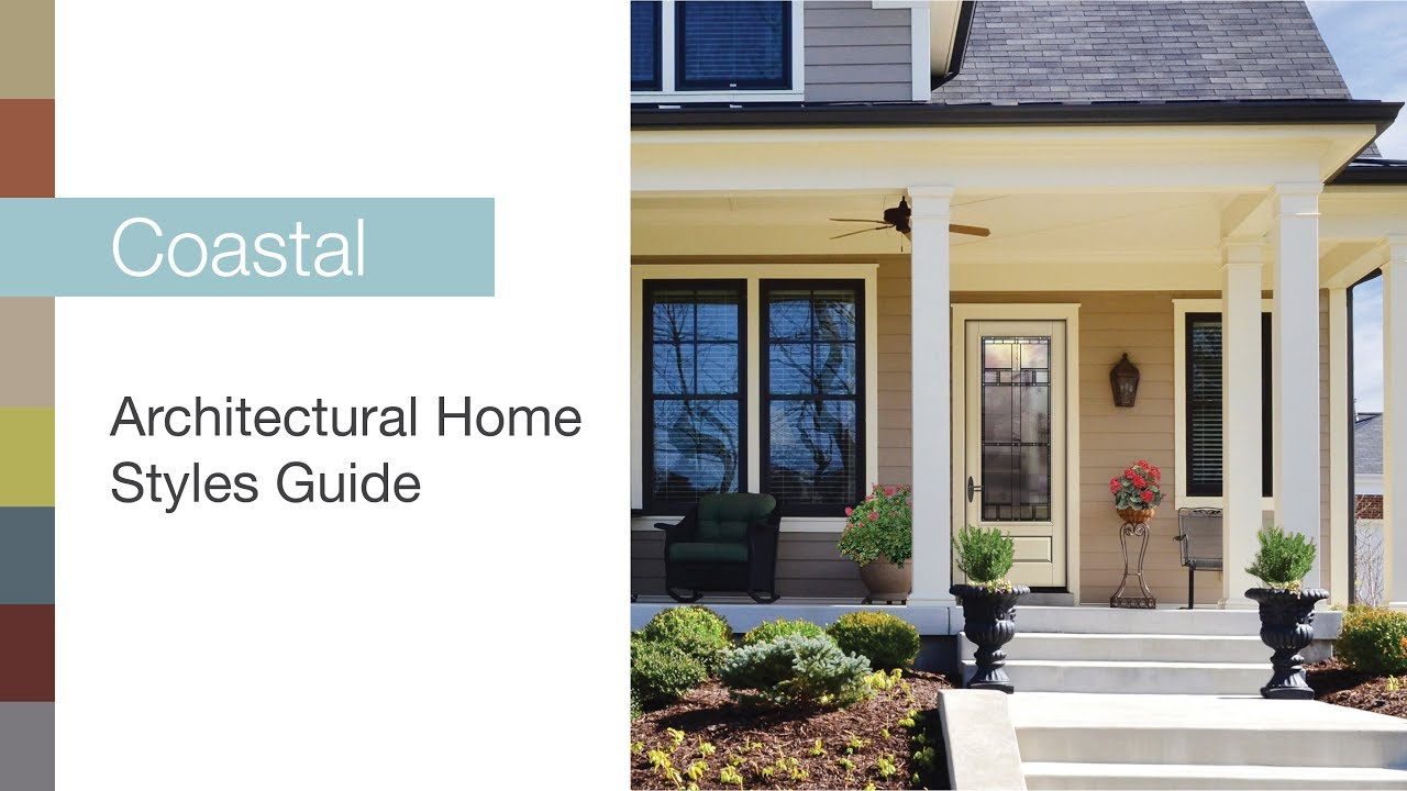 Architectural Home Styles Guide – Coastal - YouTube