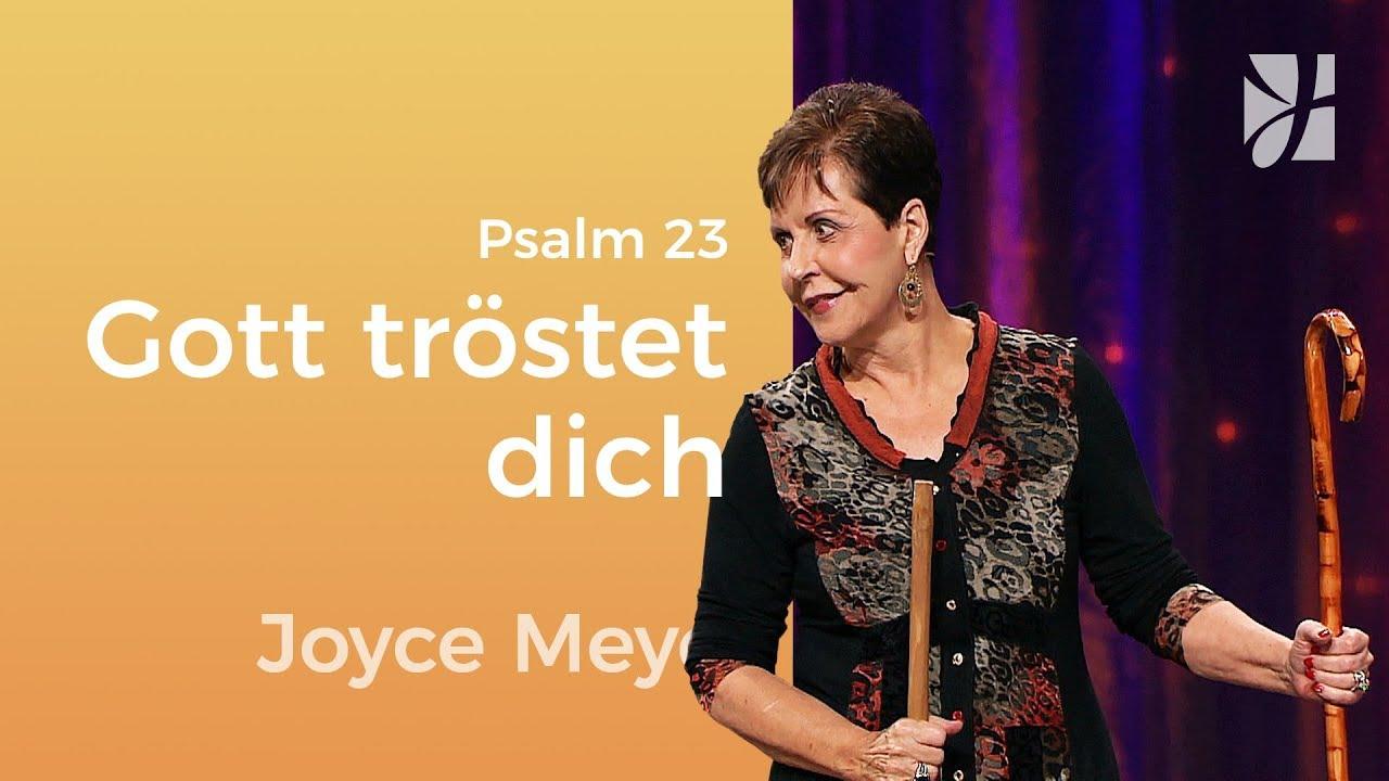Psalm 23: Empfange Trost durch Gottes Versprechen – Joyce Meyer – Seelischen Schmerz heilen