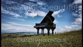 """GrandPiano onTour"" - welcome, beautiful"