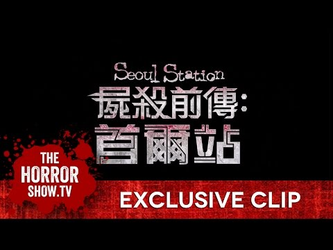 SEOUL STATION ~ Exclusive Clip (English Subtitles)