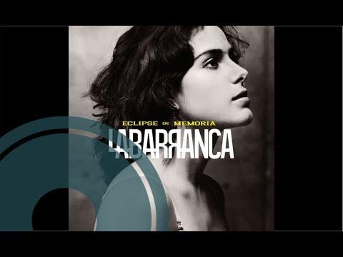 La Barranca  El Tiempo Es Olvido  Audio HD