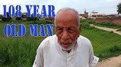 108 year old man in Gujar Khan Punjab Pakistan (English Subtitles) - CENTENARIAN