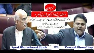 Syed Khursheed Shah V/S Fawad Chaudhry 27th September, 2018