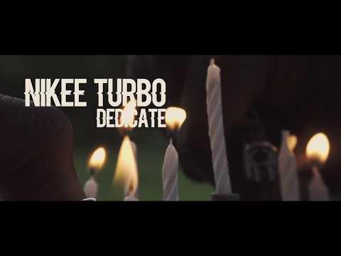 Nikee Turbo - Dedicate