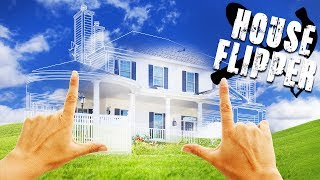 DESTROYING WALLS and CLEANING the PERFECT DREAM HOUSE! - House Flipper Gameplay - Beta