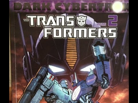 Dark Cybertron Vol 2 Explained/Reviewed