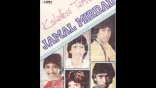 Jamal Mirdad - Antara kau dan aku