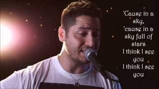 a sky full of stars coldplay cover by boyce avenue lyrics