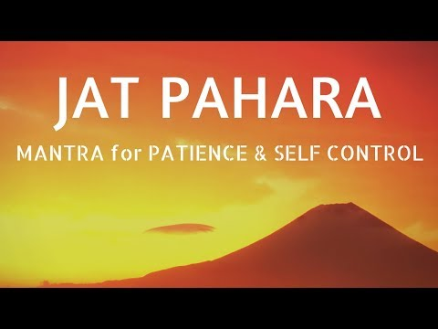 Mantra for Self Control & Patience ❯ JAT PAHARA ❯ Mantra Meditation Music