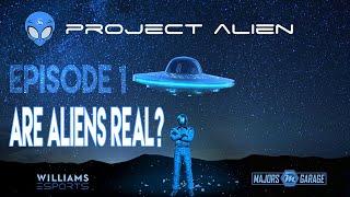 Project Alien | S1E1 | Are Aliens Real?