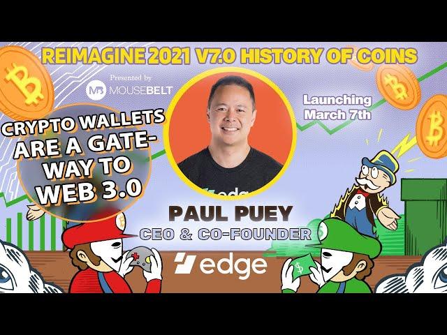 Building Bridges To Finance | Paul Puey - Edge | REIMAGINE v7.0 #26