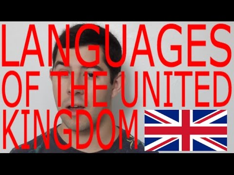 Languages of the UNITED KINGDOM! (Languages of the World Episode 2)