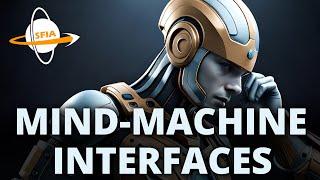 Mind-Machine Interfaces