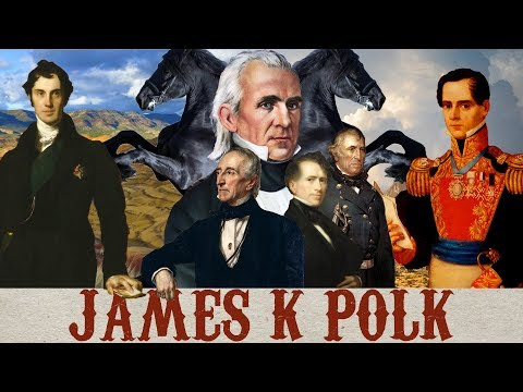 From Sea To Shining Sea | The Life & Times Of James K Polk