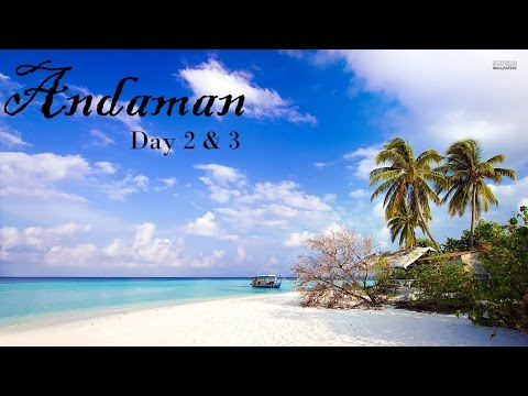 Andaman Tour Guide : Day 2 & 3  Neil Island