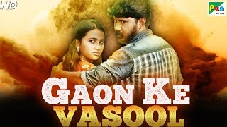 Gaon Ke Vasool (2019) New Hindi Dubbed Movie | Maasi Veethi | Chandrika, Palani Vel