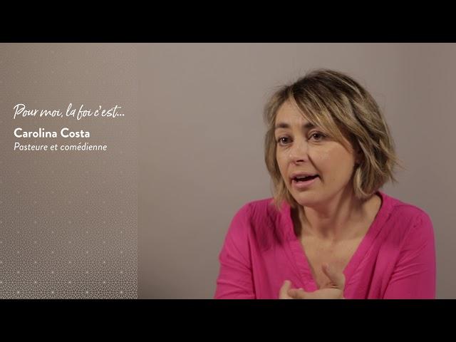 Carolina Costa : Pour moi la foi c'est...