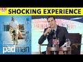 Film 'Padman' को लेकर Akshay Kumar ने Share किया अपना SHOCKING Experience