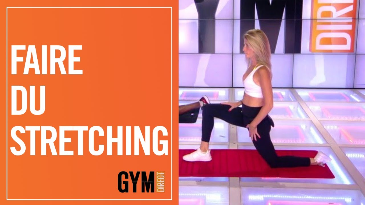 FAIRE DU STRETCHING - GYM DIRECT