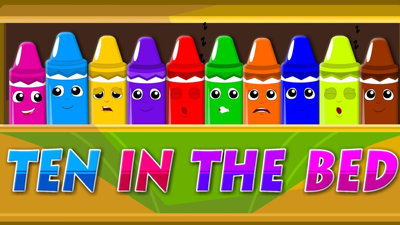 Ten In The Bed | Crayons Color Song | Learn Colors | Nursery Rhymes ...