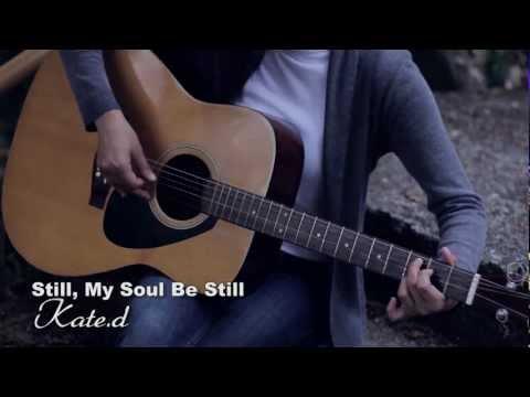 Still, My Soul Be Still