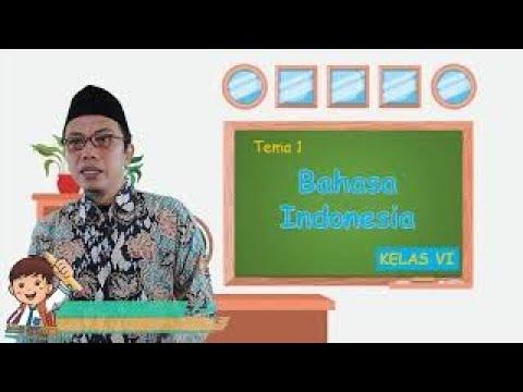 Video Pembelajaran Kelas 6 Tematik Tema 1 Muatan Bahasa…