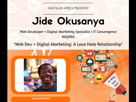 Digitalize Africa: Web Dev + Digital Marketing - A Love Hate Relationship