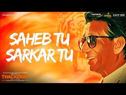 Thackeray | Saheb Tu Sarkar Tu | Nawazuddin Siddiqui & Amrita Rao |Sukhwinder/Manoj Y/Rohan Rohan