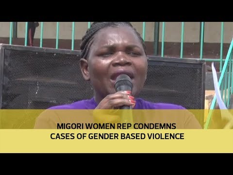 Migori women rep condemns cases of gender based violence