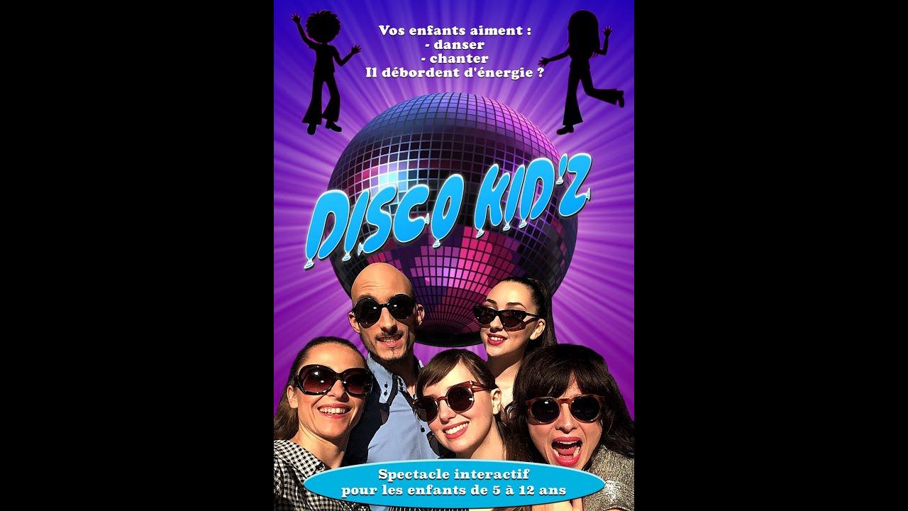 Extraits du spectacle Disco Kid'z