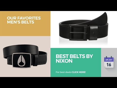 Best Belts By Nixon Our Favorites Men's Belts