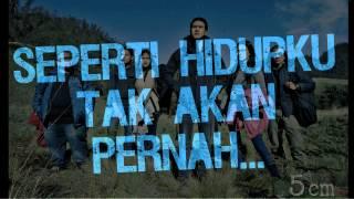 Nidji - Tak Akan Pernah Mati Lyrics (Ost.5cm)