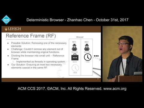 ACM CCS 2017 - Deterministic Browser - Zhanhao Chen