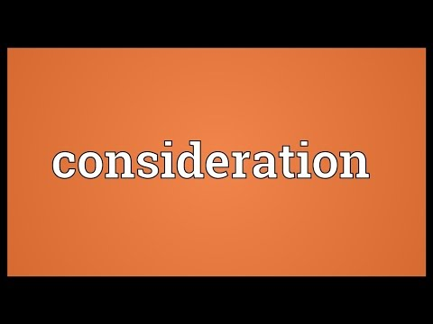 Consideration Meaning