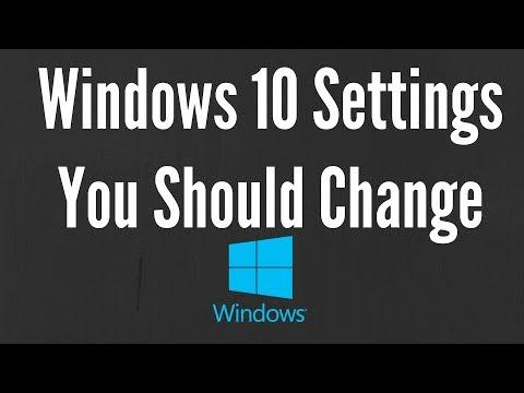 Windows 10 Settings You Should Change