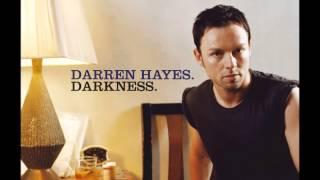 Darkness- Darren Hayes