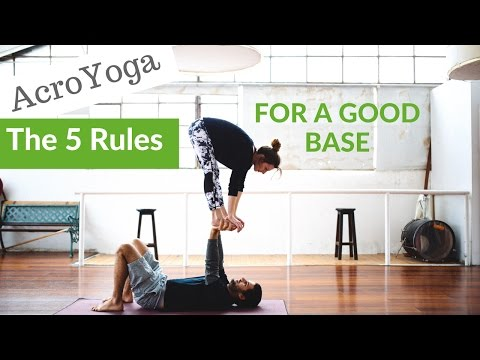 AcroYoga: 5 Rules for a good base