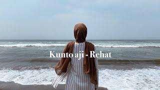 Download Kunto aji - Rehat (Cover by Mitty Zasia)